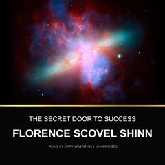 The Secret Door to Success by Florence Scovel Shinn audiobook