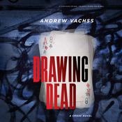 Drawing Dead: A Cross Novel by  Andrew Vachss audiobook