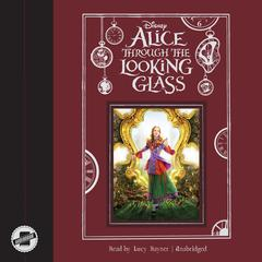 Alice through the Looking Glass by Disney Press
