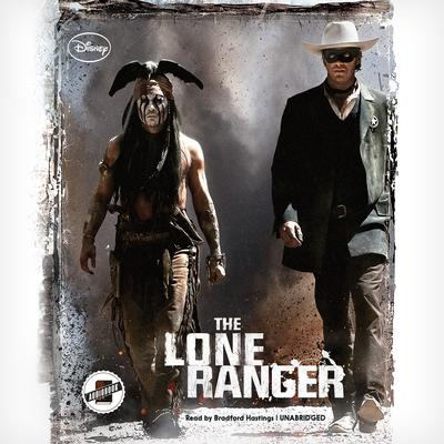 The Lone Ranger by Disney Press audiobook