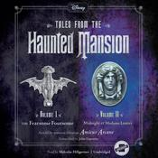 Tales from the Haunted Mansion: Volumes I & II by  Amicus Arcane audiobook