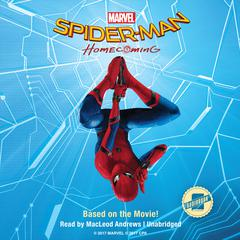 Spider-Man: Homecoming by Marvel Press