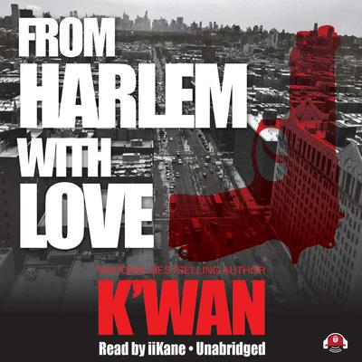 From Harlem with Love by K'wan audiobook