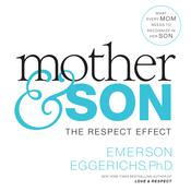 Mother and   Son by  Dr. Emerson Eggerichs audiobook