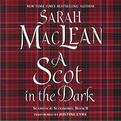 A Scot in the Dark by  Sarah MacLean audiobook