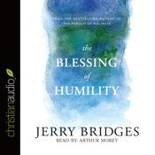 The Blessing of Humility by  Jerry Bridges audiobook