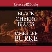 Black Cherry Blues by  James Lee Burke audiobook