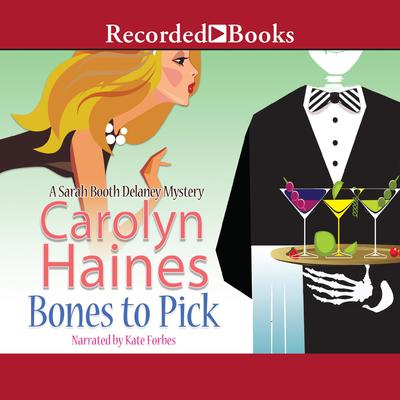 Bones to Pick by Carolyn Haines audiobook