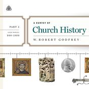 A Survey of Church History, Part 2 by  W. Robert Godfrey audiobook
