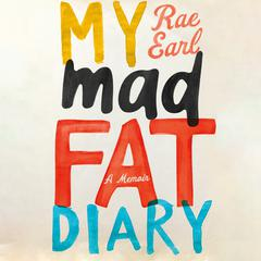 My Mad Fat Diary by Rae Earl audiobook