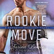 Rookie Move by  Sarina Bowen audiobook
