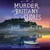 Murder on Brittany Shores by  Jean-Luc Bannalec audiobook