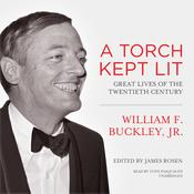 A Torch Kept Lit by  William F. Buckley Jr. audiobook