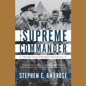 The Supreme Commander by  Stephen E. Ambrose audiobook
