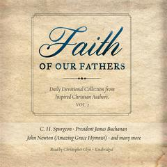 Faith of Our Fathers, Vol. 2 by Made for Success audiobook