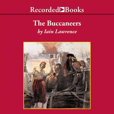The Buccaneers by Iain Lawrence audiobook