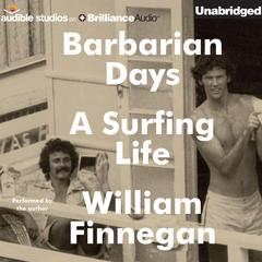 Barbarian Days by William Finnegan audiobook