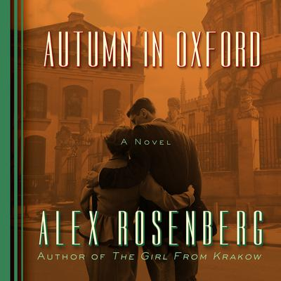 Autumn in Oxford by Alex Rosenberg audiobook