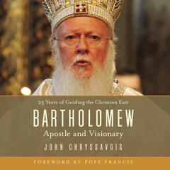 Bartholomew by John Chryssavgis audiobook