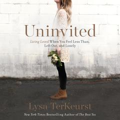 Uninvited by Lysa TerKeurst audiobook