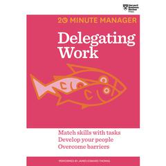 Delegating Work by Harvard Business Review audiobook