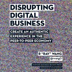 Disrupting Digital Business by R