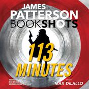 113 Minutes by  Max DiLallo audiobook