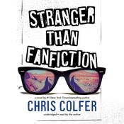 Stranger Than Fanfiction by  Chris Colfer audiobook