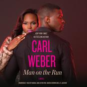 Man on the Run by  Carl Weber audiobook