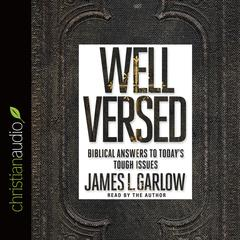 Well Versed by James L. Garlow audiobook