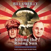 Killing the Rising Sun by  Martin Dugard audiobook