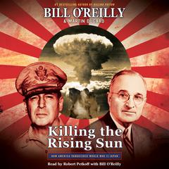 Killing the Rising Sun by Bill O'Reilly audiobook
