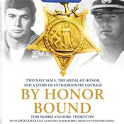 By Honor Bound by  Tom Norris audiobook