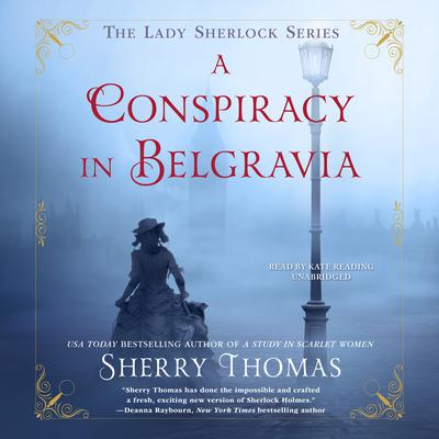 A Conspiracy in Belgravia by Sherry Thomas audiobook