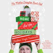 Home for the Holidays by  Heather Vogel Frederick audiobook