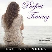 Perfect Timing by  Laura Spinella audiobook