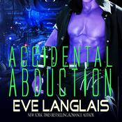 Accidental Abduction by  Eve Langlais audiobook