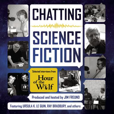 Chatting Science Fiction by Jim Freund audiobook