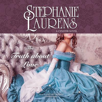 The Truth about Love by Stephanie Laurens audiobook