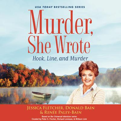 Murder, She Wrote: Hook, Line, and Murder by Jessica Fletcher audiobook