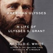 American Ulysses by  Ronald C. White Jr. audiobook