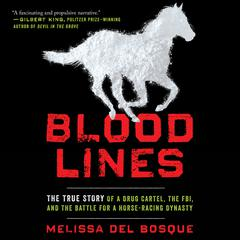 Bloodlines by Melissa del Bosque audiobook