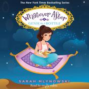 Genie in a Bottle by  Sarah Mlynowski audiobook