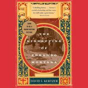 The Kidnapping of Edgardo Mortara by  David I. Kertzer audiobook