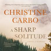 A Sharp Solitude by  Christine Carbo audiobook