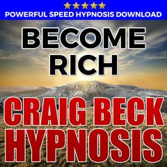 Become Rich: Hypnosis Downloads