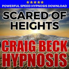 Scared Of Heights: Hypnosis Downloads
