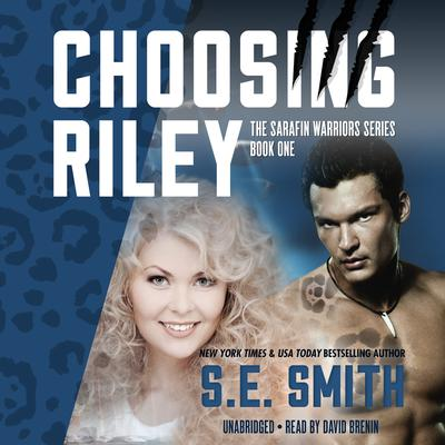 Choosing Riley by S.E. Smith audiobook