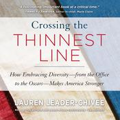 Crossing the Thinnest Line by  Lauren Leader-Chivée audiobook