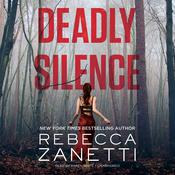 Deadly Silence by  Rebecca Zanetti audiobook